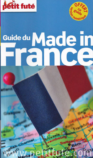 Guide made in France du Petit futé